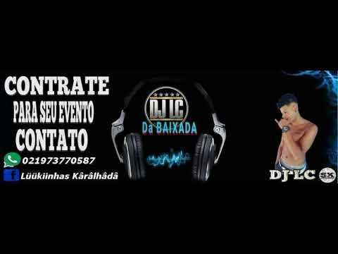 MTG LC TOCA AQUELA DJ LC TOCA AQUELAA✌
