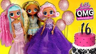 LOL OMG Doll Family Birthday Morning Routine - Sweet Sixteen Party