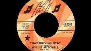willie mitchell that driving beat