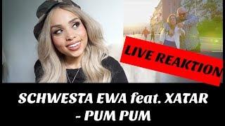 SCHWESTA EWA feat. XATAR - Pum Pum (Official Video) Live Reaktion