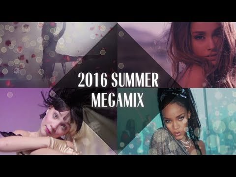 2016 Summer Megamix: Can't Stop the Summer Feeling