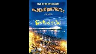 Fatboy Slim's Big Beach Boutique II 2002 Brighton (pre Covid times)
