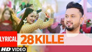Gippy Grewal: 28 Kille (Full Lyrical Song) | Roshan Prince | Rubina Bajwa | Laavaan Phere