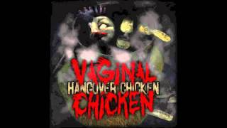 Vaginal Chicken - Octopussy