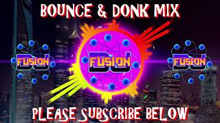 Bounce & donk mix - Club Anthems / Dance anthems August 2020 Andy Whitby