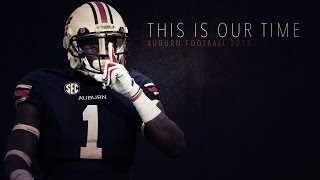 Auburn Football 2015 - This Is Our Time