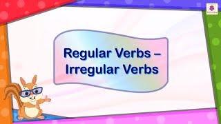 Regular Verbs And Irregular Verbs | English Grammar For Kids | Periwinkle