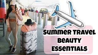Summer Travel Beauty Essentials 2017 | 13 Must Have Beauty, Hair, Skincare