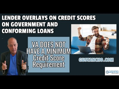 lender-overlays-on-credit-scores-on-government-and-conforming-loans