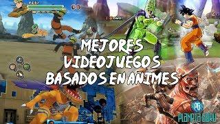 Los 7 mejores juegos basados en anime