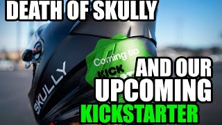 Skully & Our New Product Update