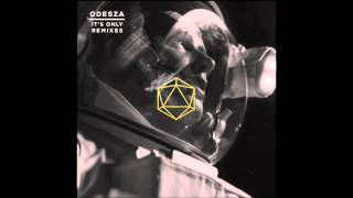 ODESZA - It's Only (feat. Zyra) (Kania Remix)