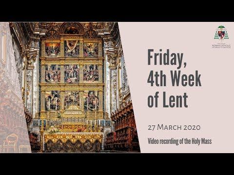 Catholic Weekday Mass Online - Friday, Week 4 of Lent