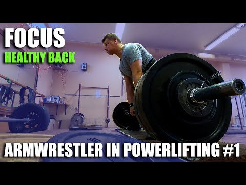 ARMWRESTLER IN POWERLIFTING TRAINING 2020 #1