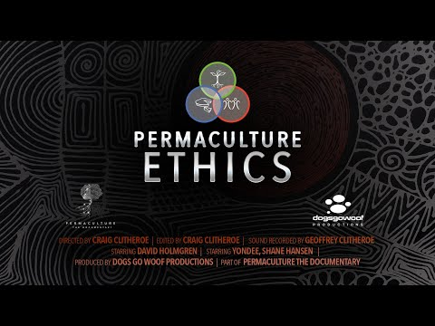 Permaculture Ethics  : Trailer