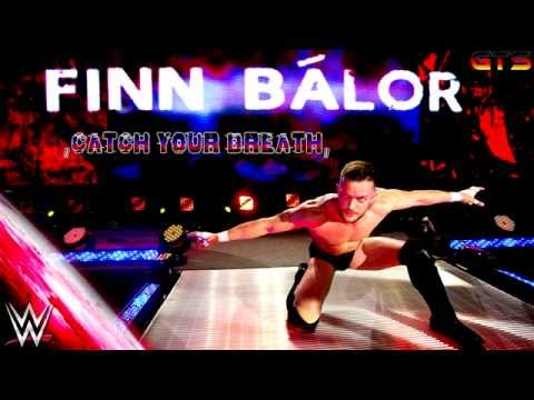 """2014: Finn Bálor - WWE Theme Song - """"Catch Your Breath"""" [Download] [HD]"""