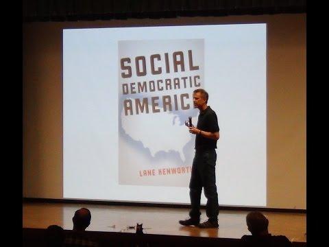 Lane Kenworthy - Social Democratic America