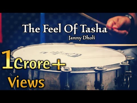 THE FEEL OF TASHA - Puneri Dhol Tasha - Janny Dholi