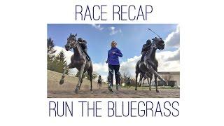 Run The Bluegrass 2017 Half Marathon Race Recap