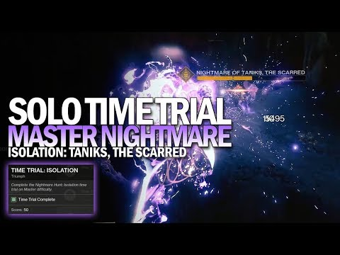 Solo Time Trial: Isolation Triumph (Master Nightmare Hunt Time Trial) [Destiny 2]