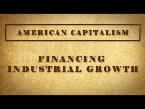 Financing Industrial Growth