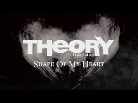 Theory Of A Deadman - Shape Of My Heart