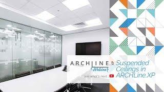 Suspended Ceilings - ARCHLine.XP Webinar