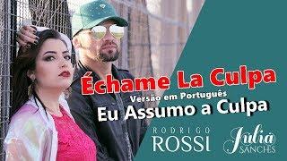 Luis Fonsi, Demi Lovato - Échame La Culpa (Cover Rodrigo Rossi feat. Julia Sanches)