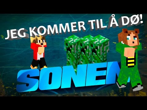 JEG KOMMER TIL Å DØ! | SONEN | #8