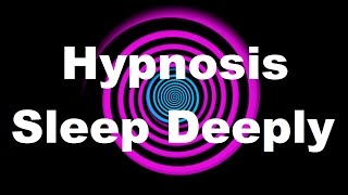 Hypnosis: Sleep Deeply (Request)