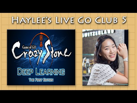 Crazy Stone First - Haylee's Live Go Club 5
