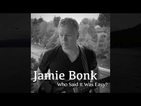 New Album - Jamie Bonk -