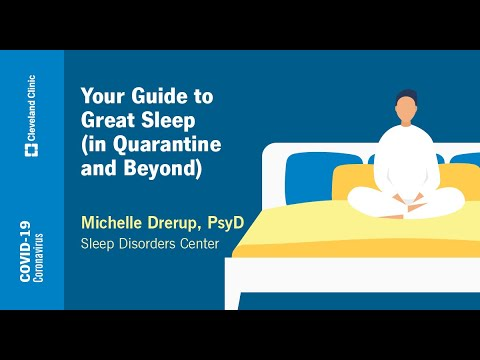 Your Guide to Great Sleep (in Quarantine and Beyond) | Michelle Drerup, PsyD