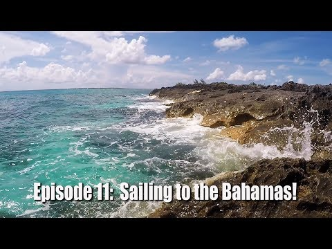 The Friendly Pirates ep. 11, Bimini Bound! (Miami to Bahamas)