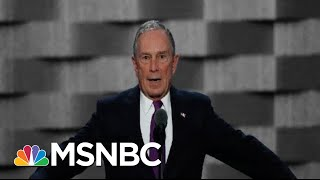 Mike Bloomberg May Be Reconsidering A Run For The White House | The 11th Hour | MSNBC