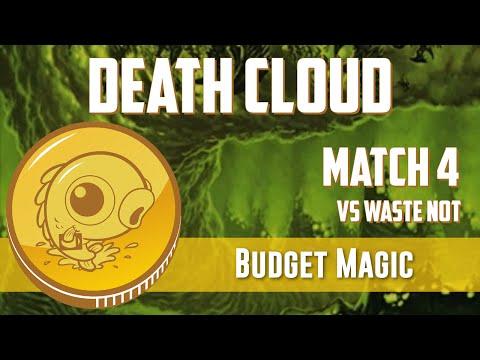 Budget Magic: Death Cloud vs Waste Not (Match 4)