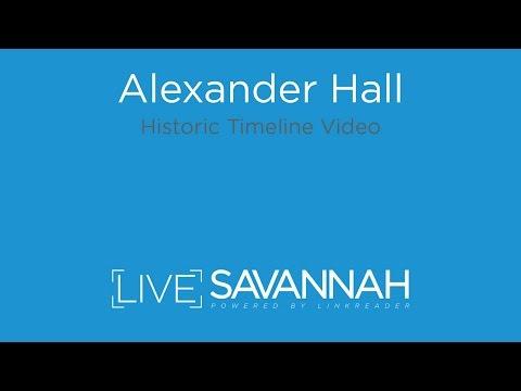 Alexander Hall - Historic Timeline Video