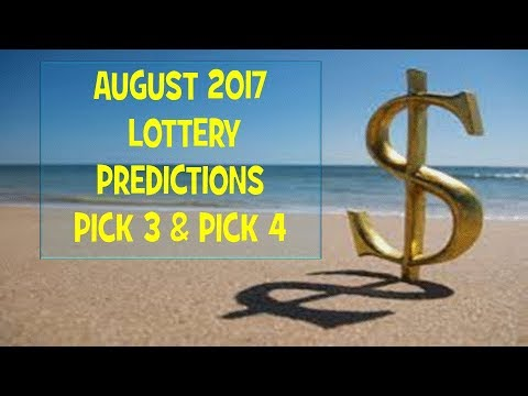 AUGUST 2017 LOTTERY PREDICTIONS PICK 3 PICK 4