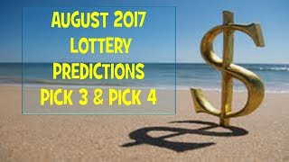 August Lottery Predictions Pick Pick