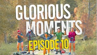 Glorious Moments in DayZ - Episode 10