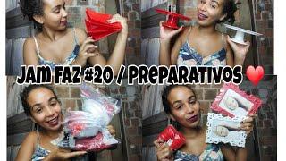 PREPARATIVOS / JAM FAZ 20 ❤ #8