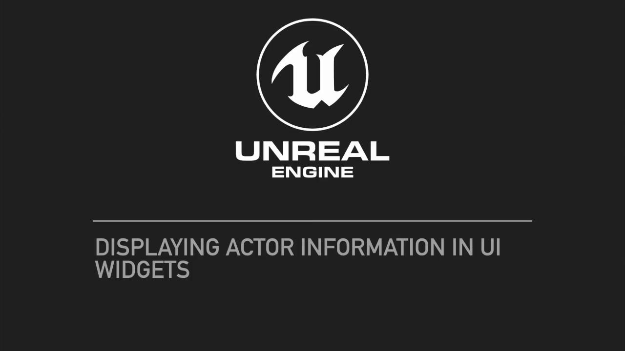 UE4 Displaying actor information in UI widgets