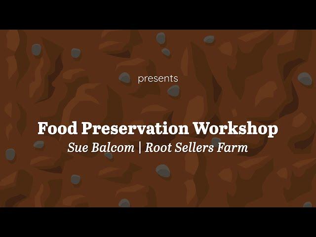 Food Preservation   Sue Balcom