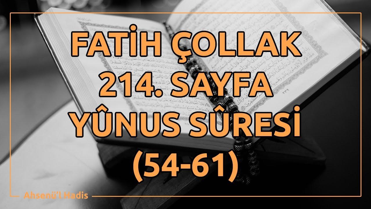 Fatih Çollak - 214.Sayfa - Yûnus Suresi (54-61)