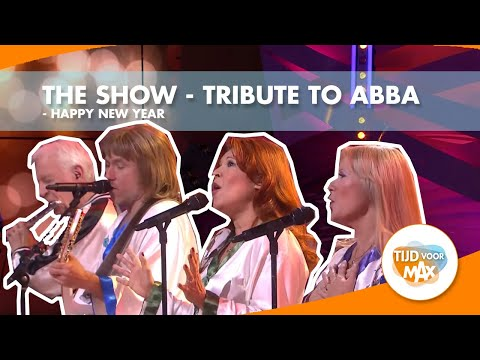 The Show - A Tribute To ABBA - Happy New Year   TIJD VOOR MAX