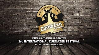 3. Uluslararası ZurnaZen Festivali 2017