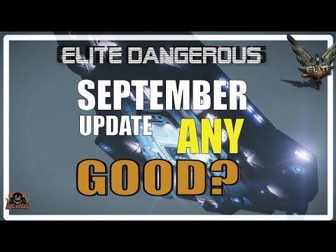 Elite Dangerous September 2019  Update ANY GOOD?