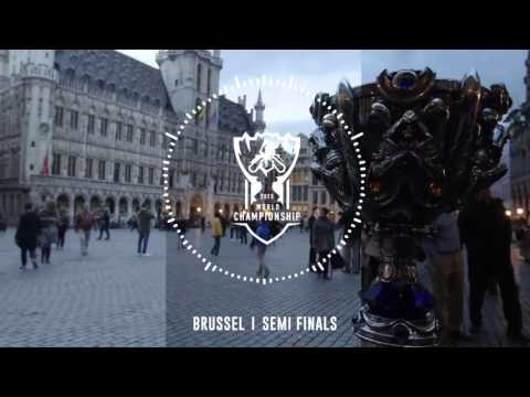 Brussel Intro Music — Worlds 2015