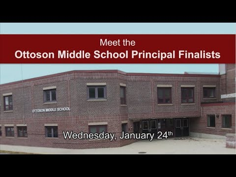 Meet the Ottoson Middle School Principal Finalists - January 24, 2018