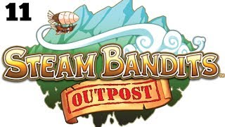 Steam Bandits: Outpost Part 11 - Oh Rats!